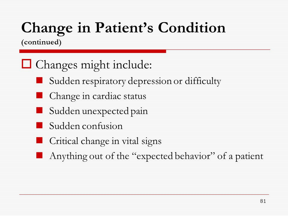 Change in Patient's Condition (continued)
