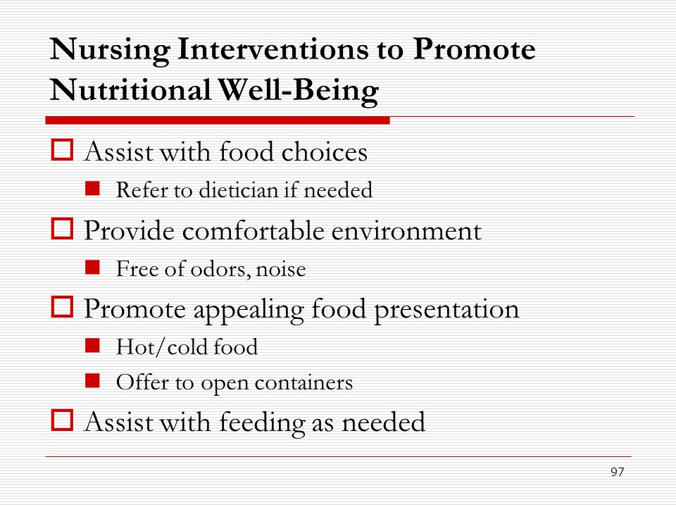 Nursing Interventions to Promote Nutritional Well-Being