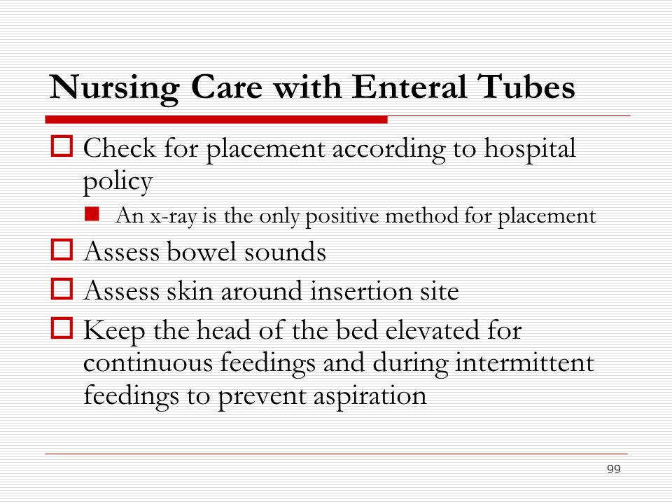 Nursing Care with Enteral Tubes