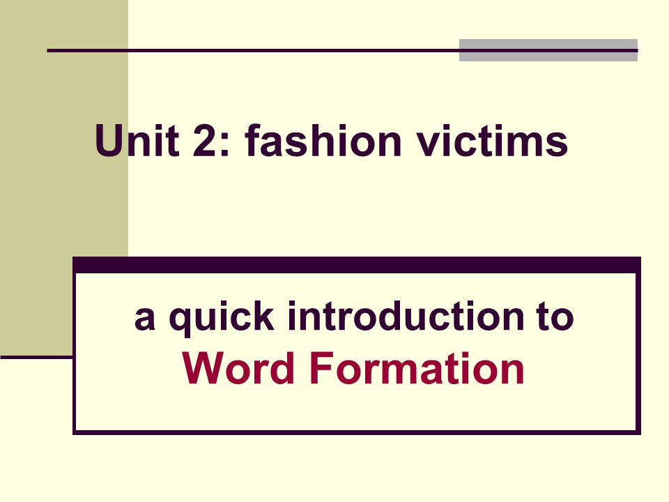 a quick introduction to Word Formation
