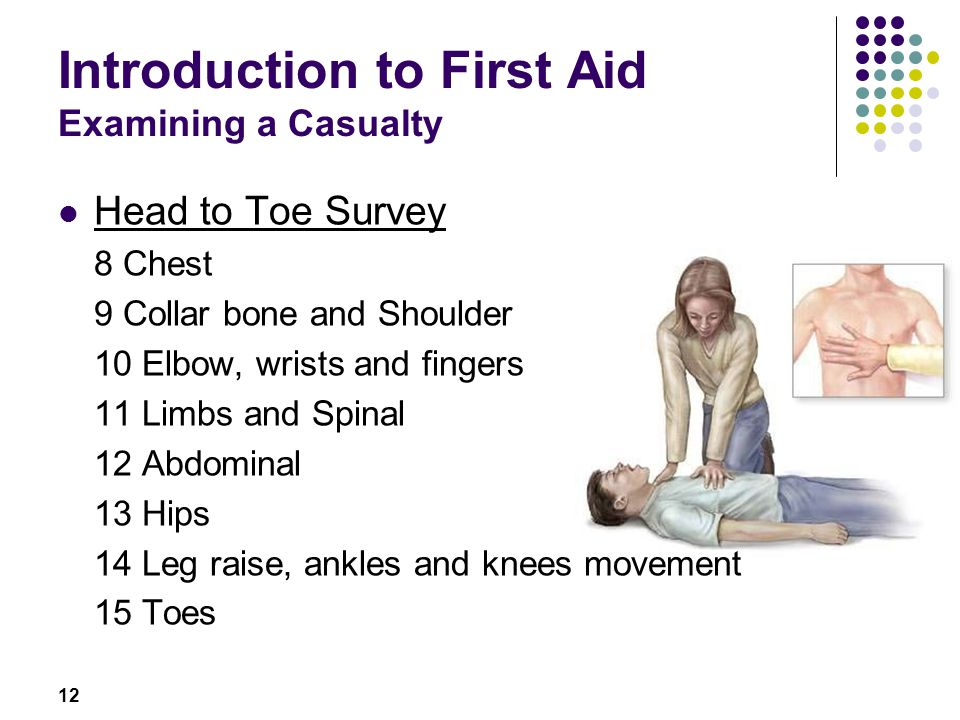 Introduction to First Aid Examining a Casualty