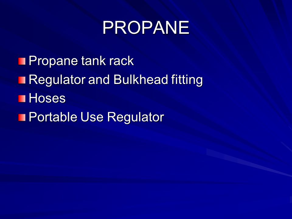PROPANE Propane tank rack Regulator and Bulkhead fitting Hoses