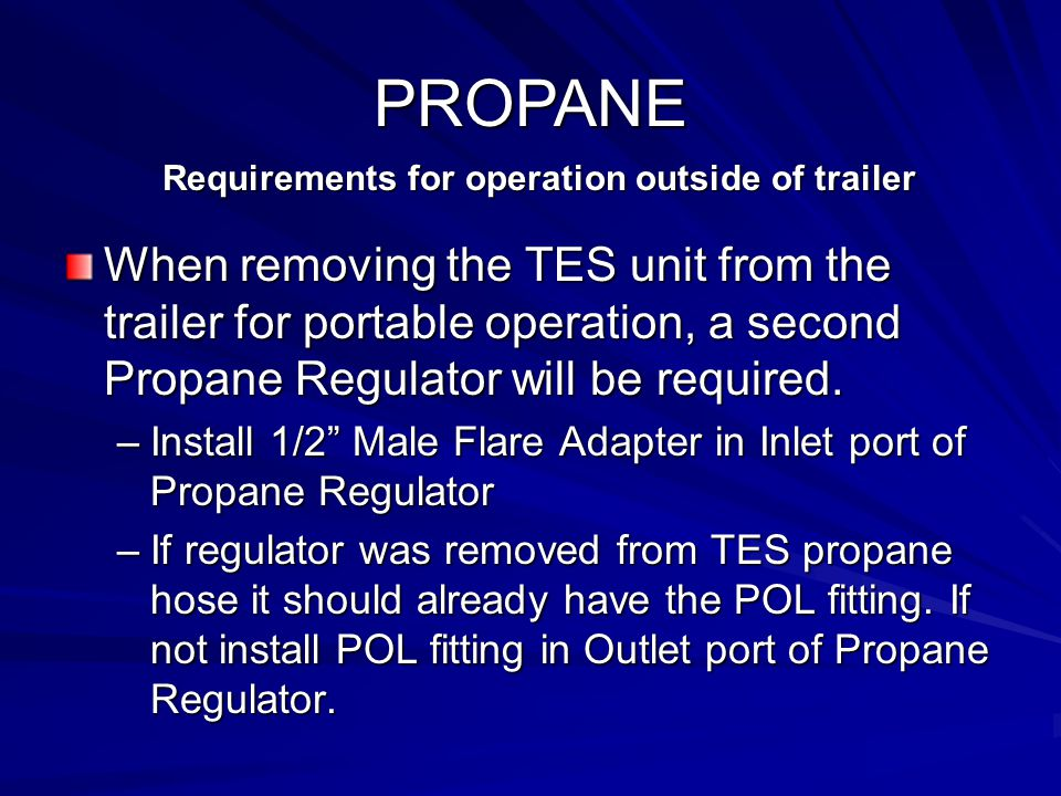 Requirements for operation outside of trailer