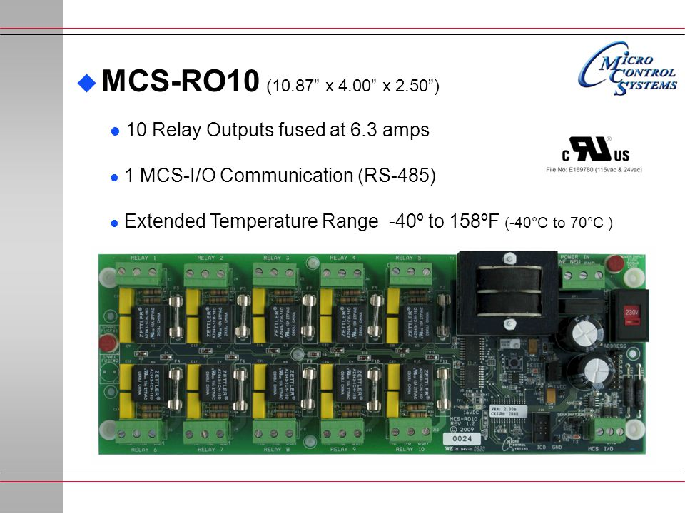 MCS-RO10 (10.87 x 4.00 x 2.50 ) 10 Relay Outputs fused at 6.3 amps