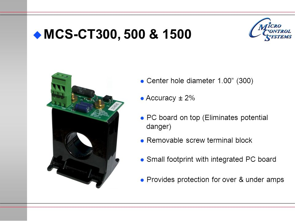 MCS-CT300, 500 & 1500 Center hole diameter 1.00 (300) Accuracy ± 2%