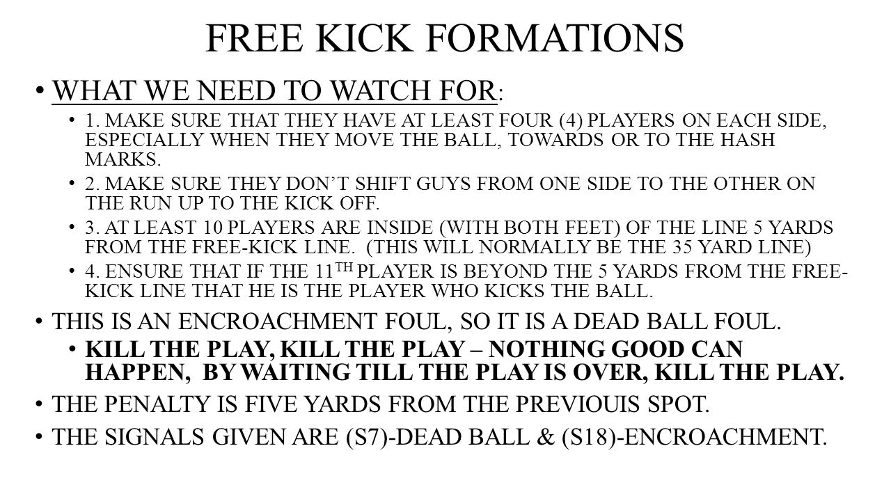 FREE KICK FORMATIONS WHAT WE NEED TO WATCH FOR: