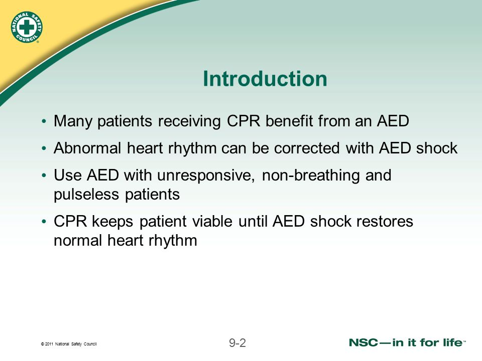 Introduction Many patients receiving CPR benefit from an AED