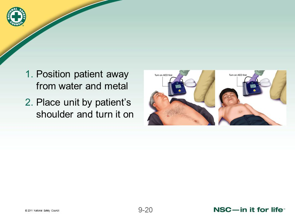 Position patient away from water and metal