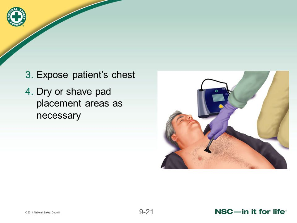 Expose patient's chest