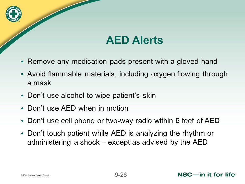 AED Alerts Remove any medication pads present with a gloved hand
