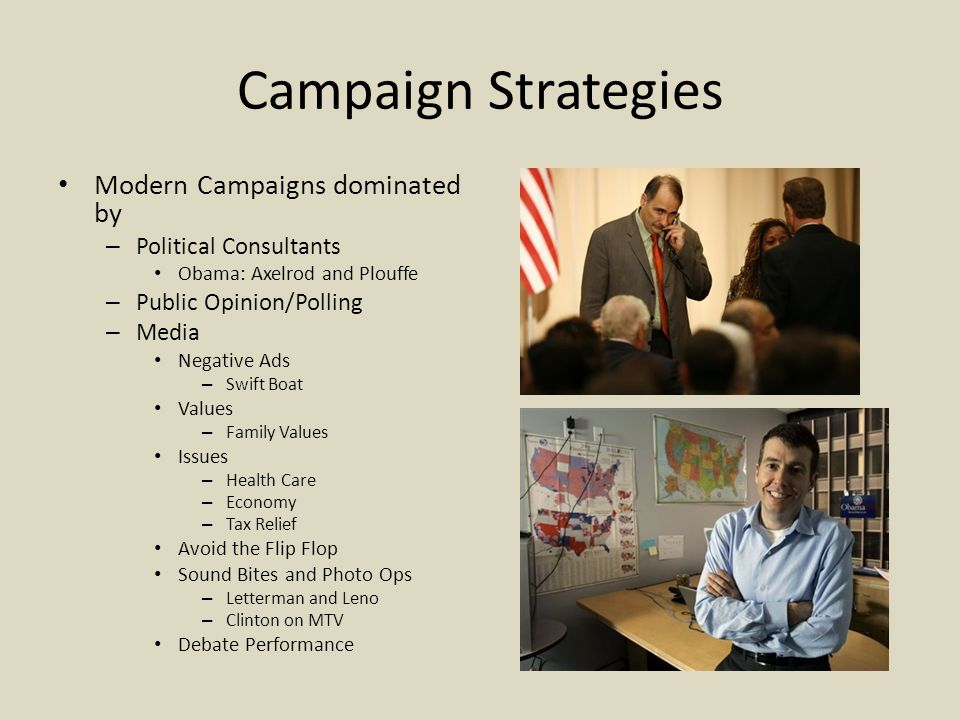 Campaign Strategies Modern Campaigns dominated by