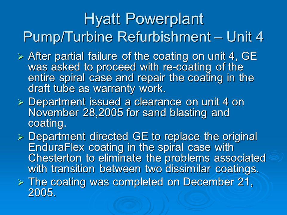 Hyatt Powerplant Pump/Turbine Refurbishment – Unit 4