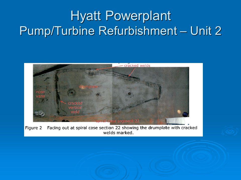 Hyatt Powerplant Pump/Turbine Refurbishment – Unit 2