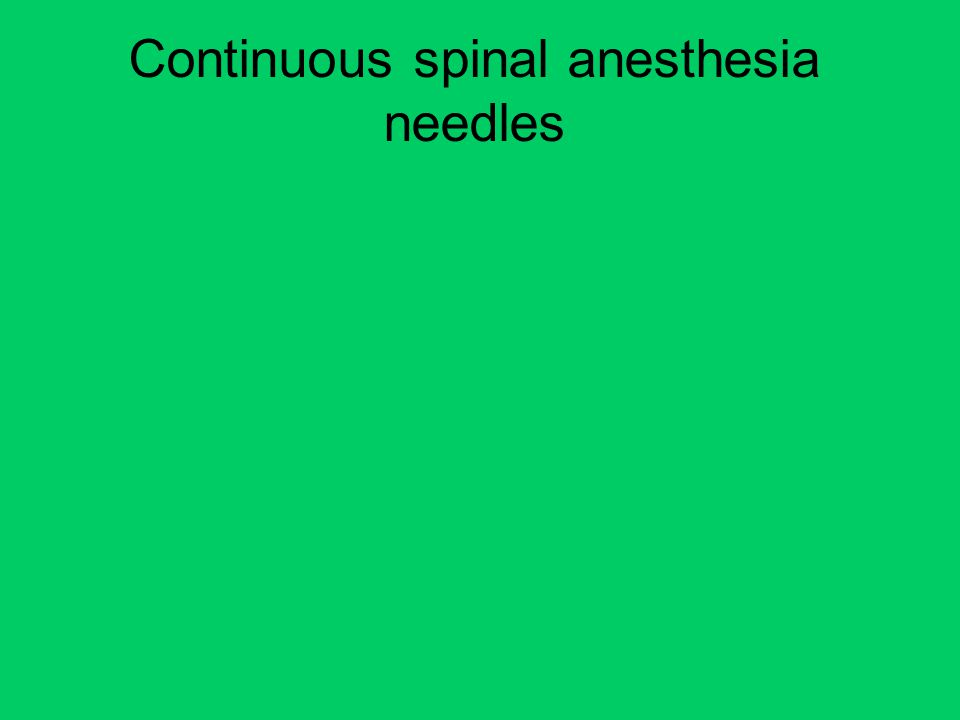 Continuous spinal anesthesia needles