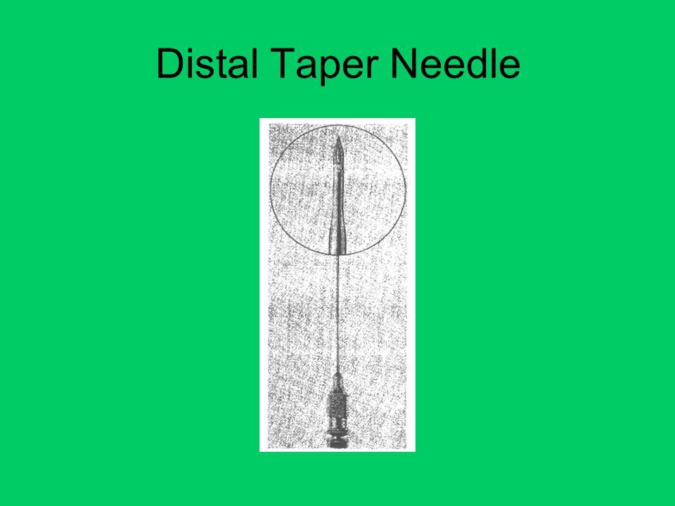 Distal Taper Needle
