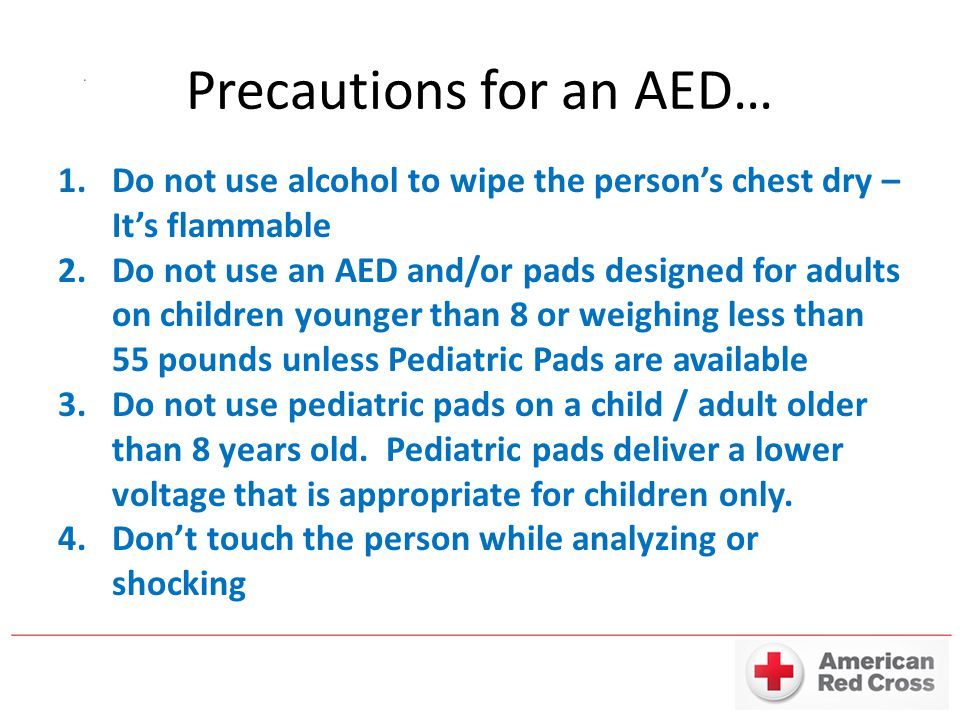 Precautions for an AED…