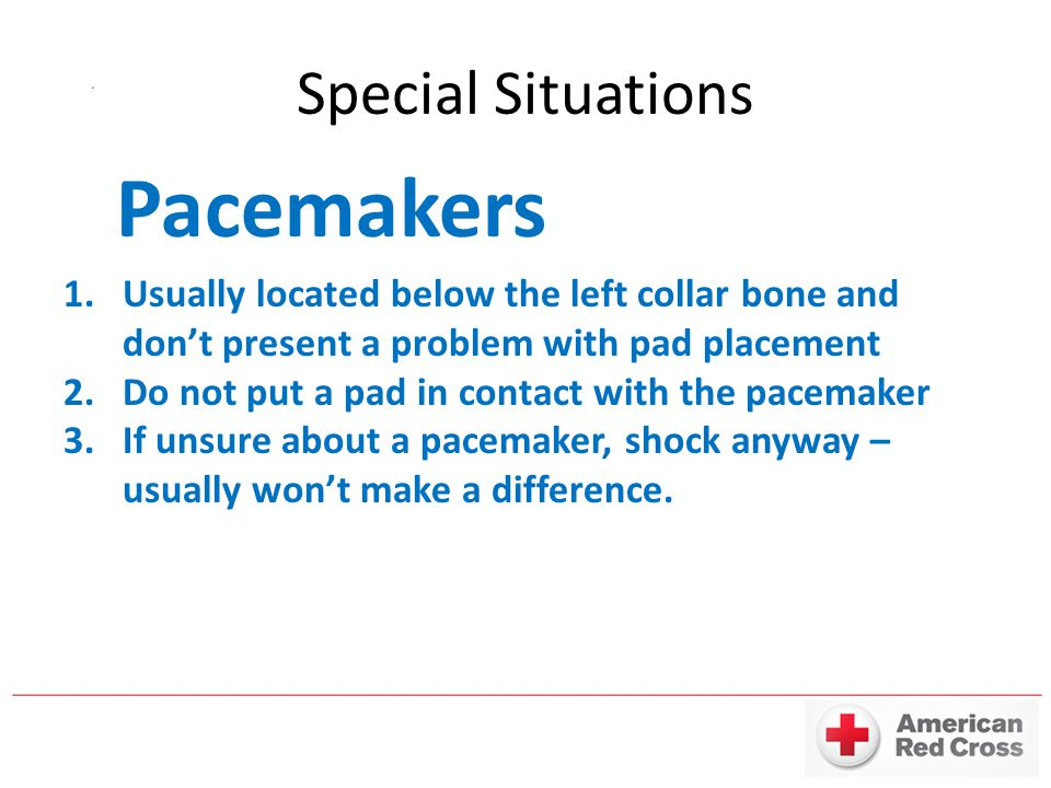 Pacemakers Special Situations