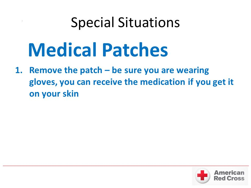 Medical Patches Special Situations