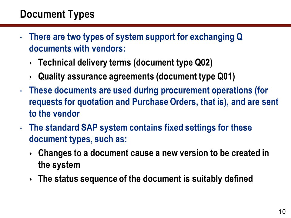 QM Systems Verification requirements with regard to the QM system of the vendor are defined.