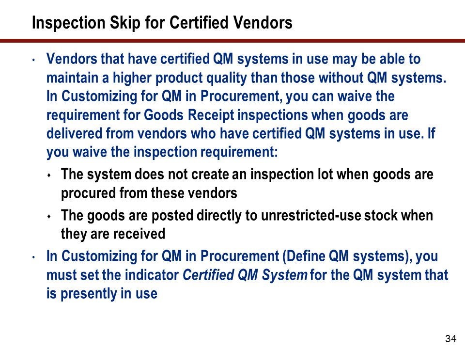 Inspection Skip for Certified Vendors (cont.)