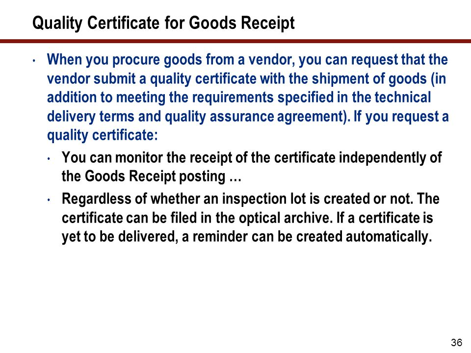 Quality Certificate for Goods Receipt (cont.)