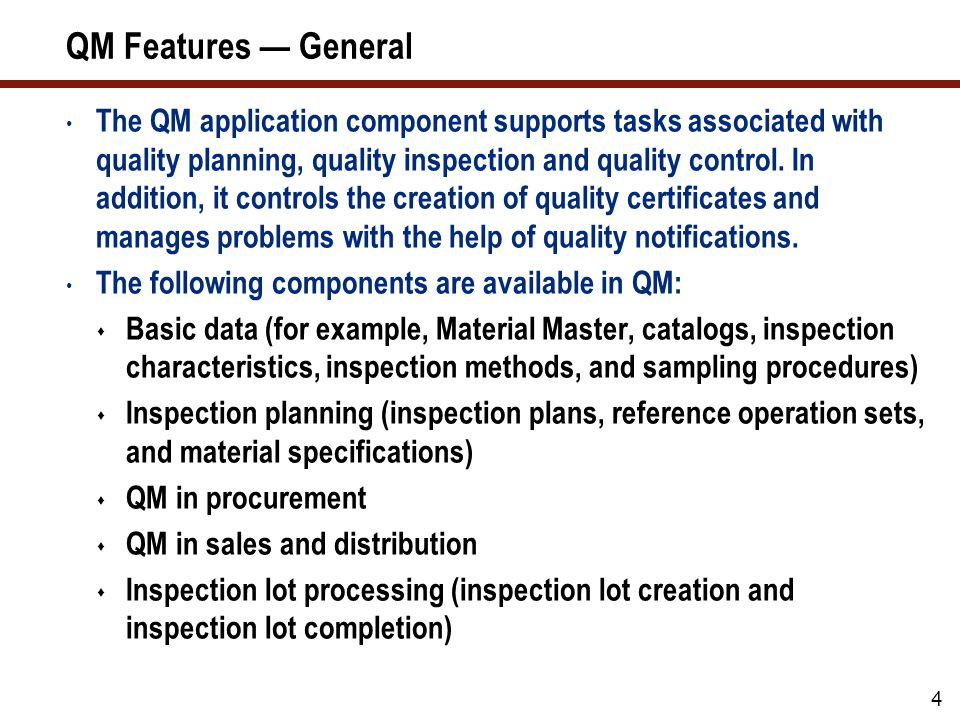 QM Features — General (cont.)