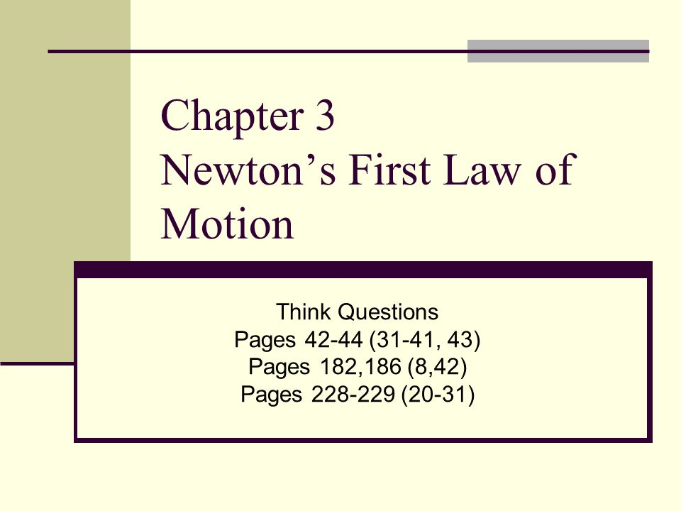 Chapter 3 Newton's First Law of Motion