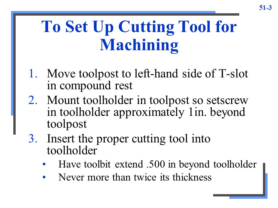 To Set Up Cutting Tool for Machining