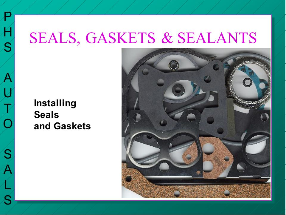 SEALS, GASKETS & SEALANTS