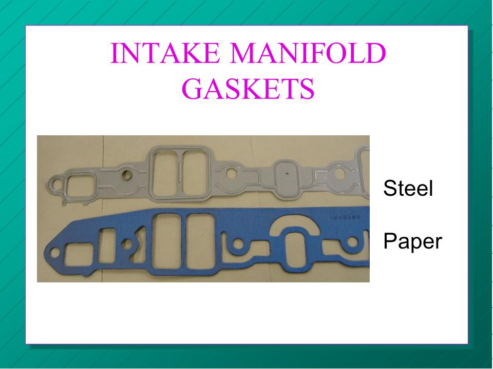 INTAKE MANIFOLD GASKETS