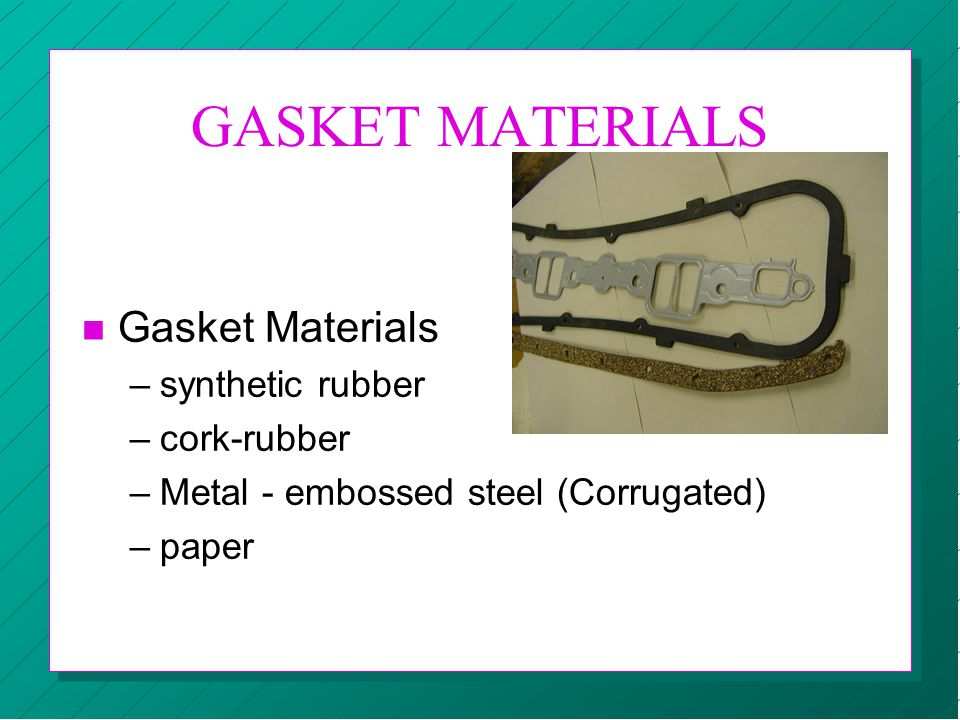 GASKET MATERIALS Gasket Materials synthetic rubber cork-rubber