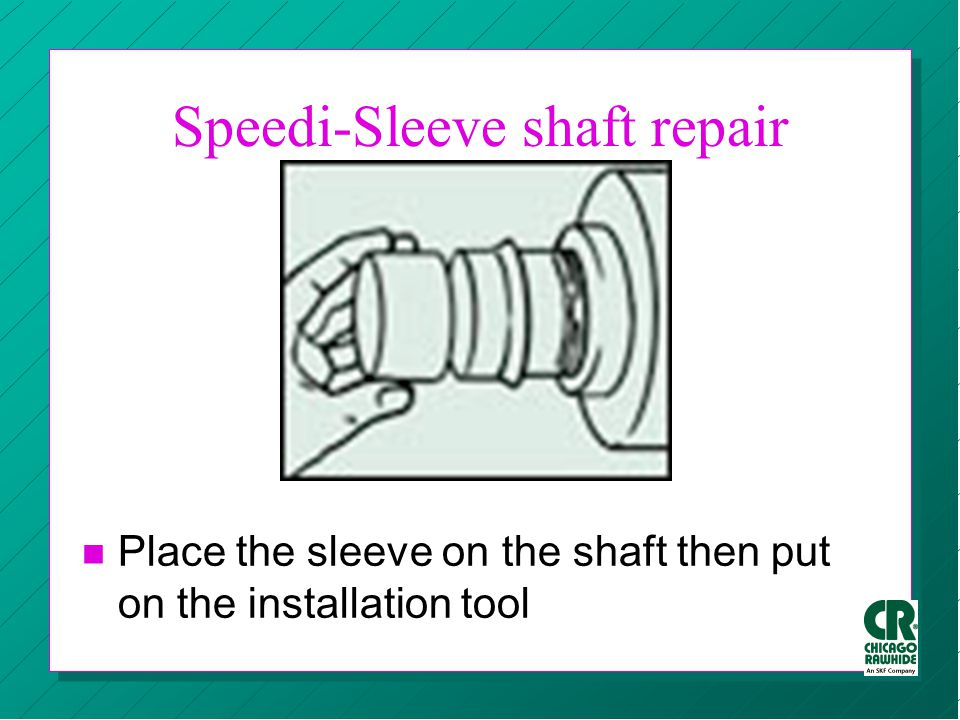 Speedi-Sleeve shaft repair