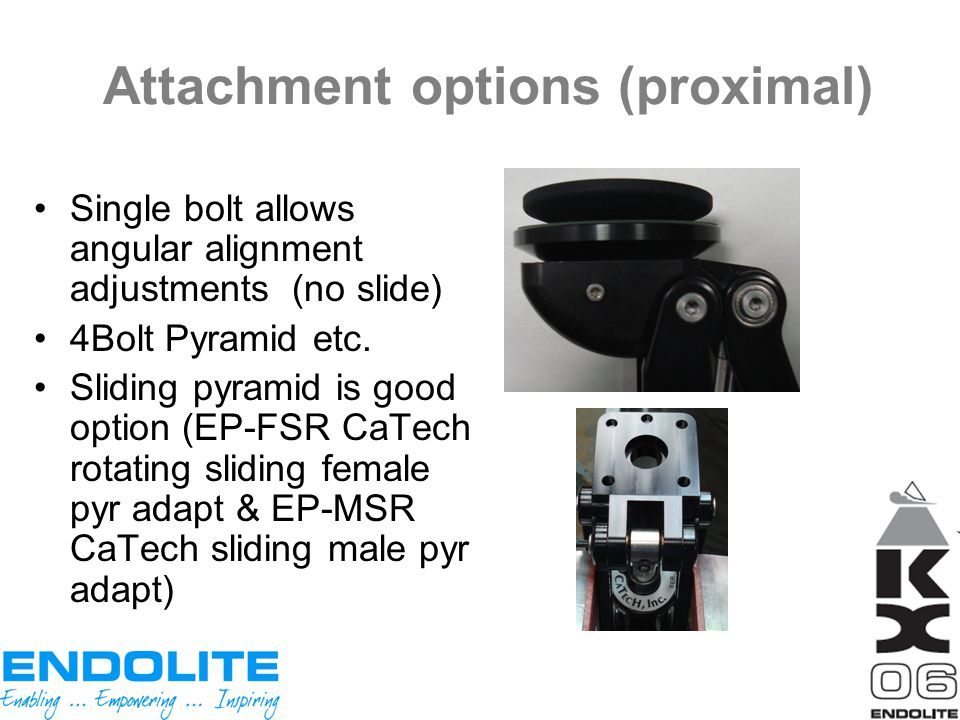 Attachment options (proximal)