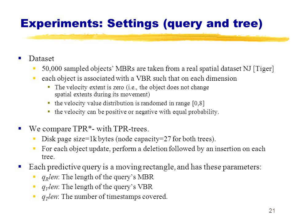 Experiments: Settings (query and tree)