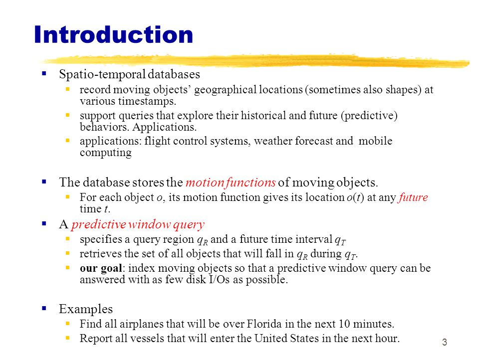 Introduction Spatio-temporal databases