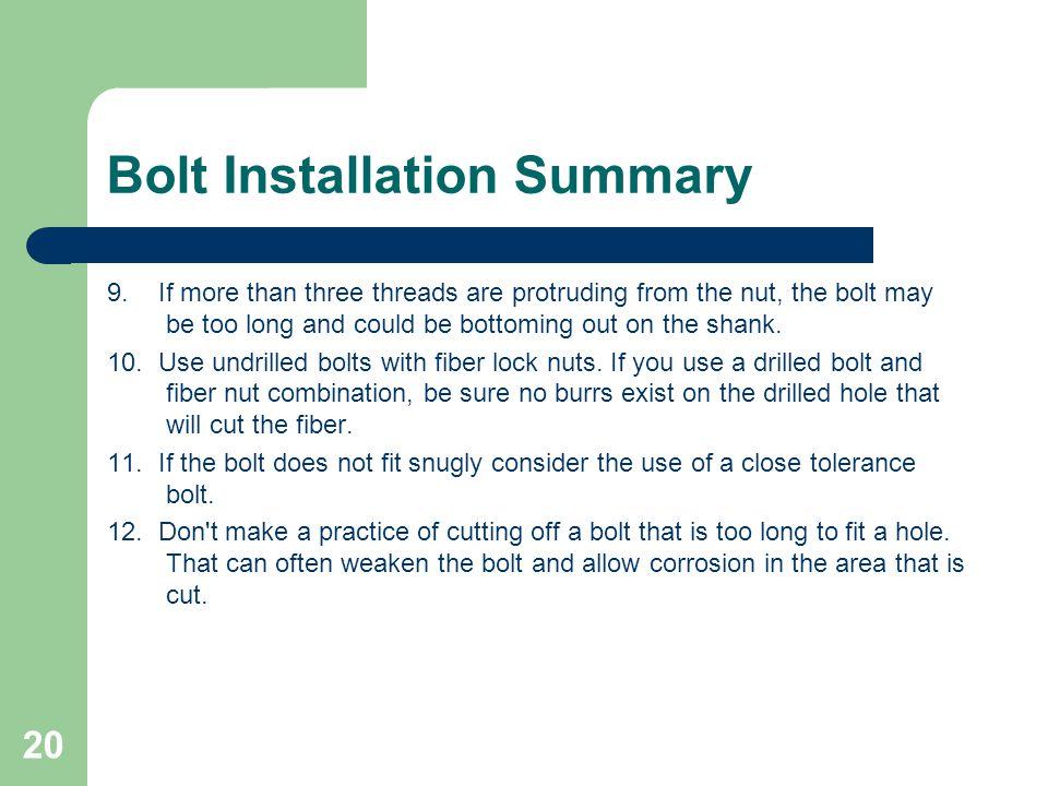 Bolt Installation Summary