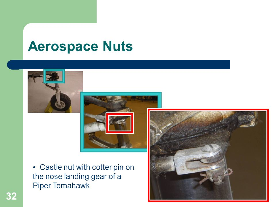 Aerospace Nuts Castle nut with cotter pin on the nose landing gear of a Piper Tomahawk