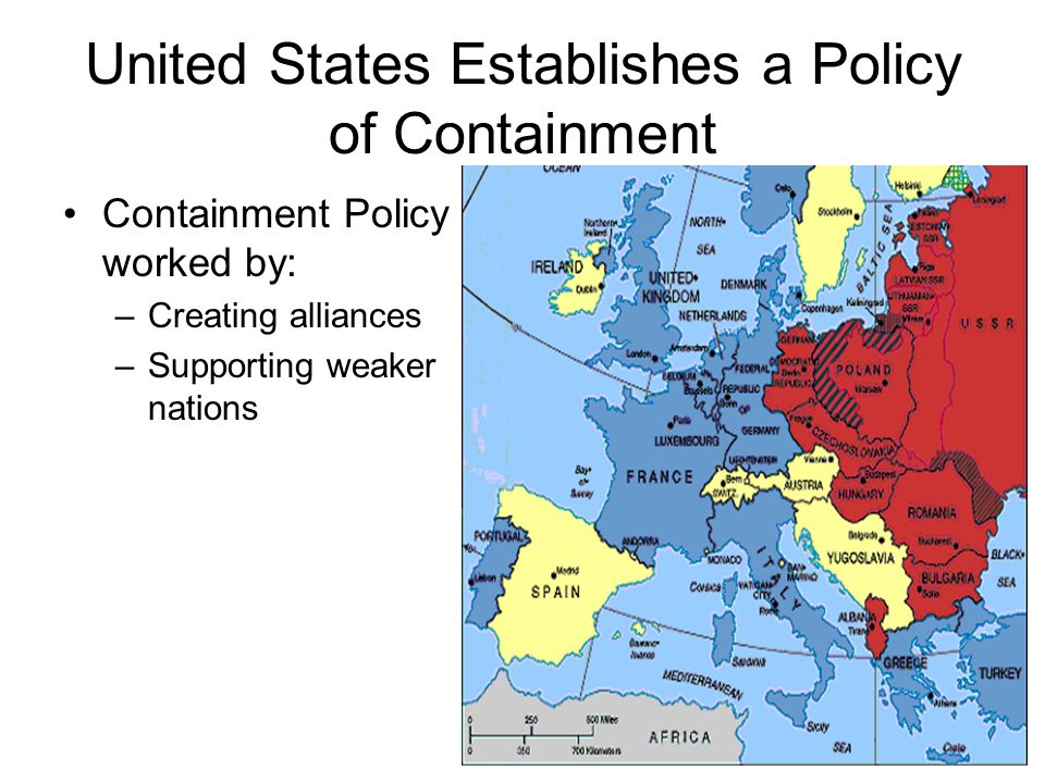 United States Establishes a Policy of Containment