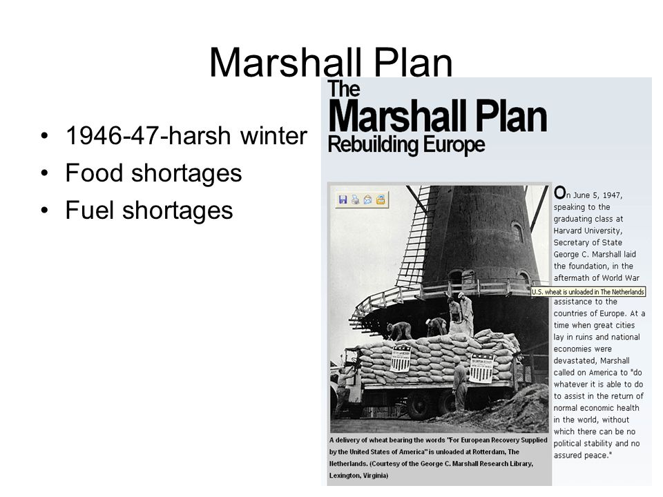 Marshall Plan 1946-47-harsh winter Food shortages Fuel shortages