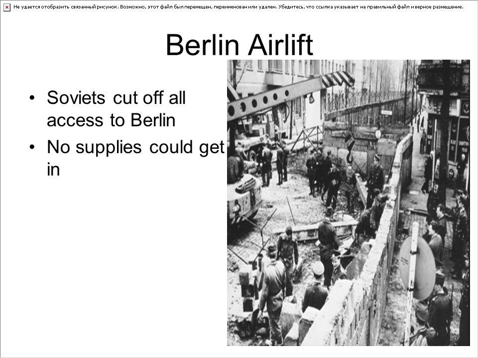 Berlin Airlift Soviets cut off all access to Berlin
