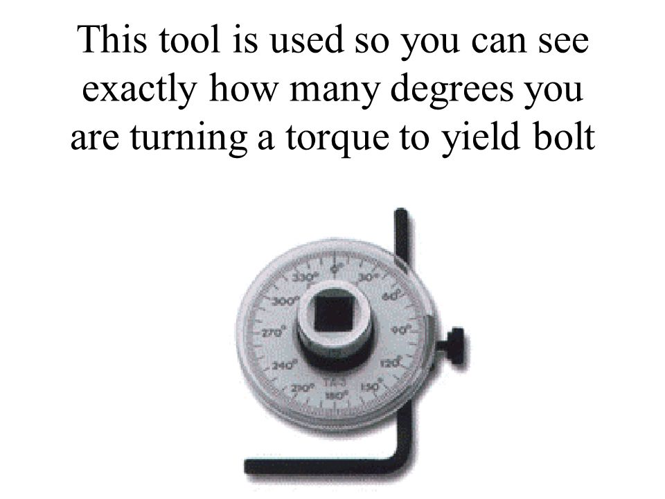 This tool is used so you can see exactly how many degrees you are turning a torque to yield bolt