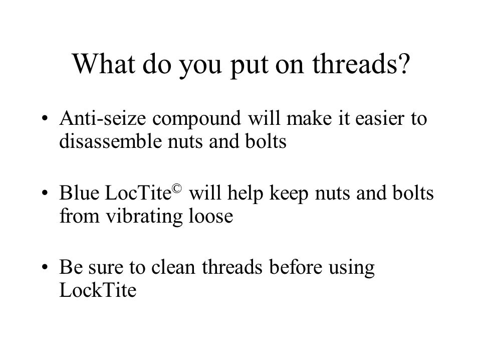 What do you put on threads