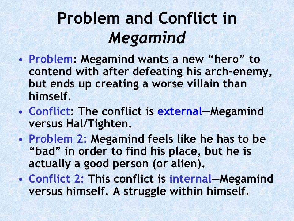 Problem and Conflict in Megamind