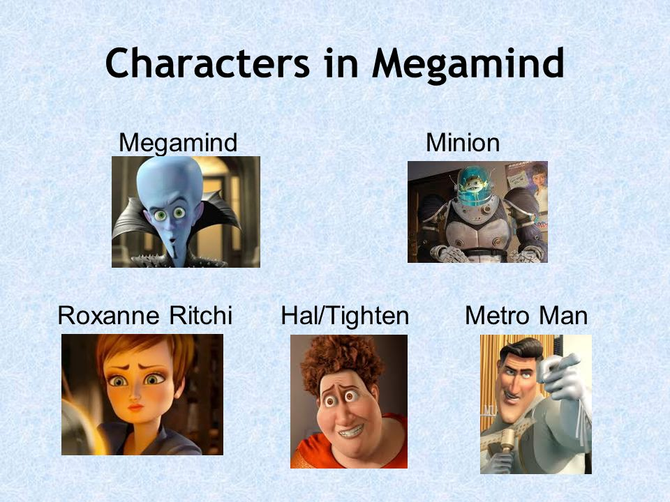 Characters in Megamind
