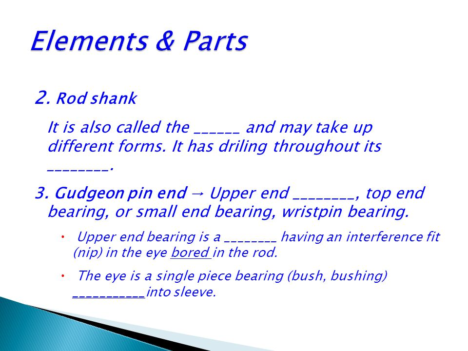 Elements & Parts 2. Rod shank