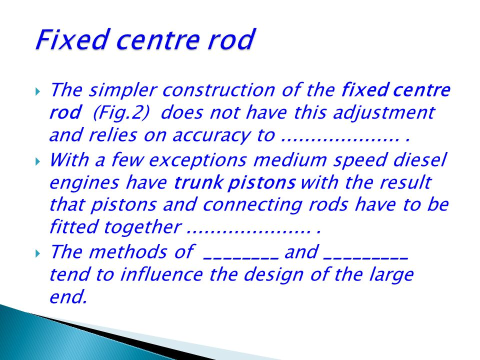 Fixed centre rod