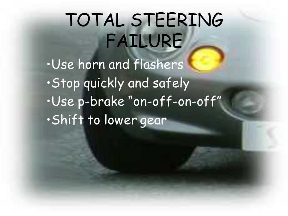 TOTAL STEERING FAILURE