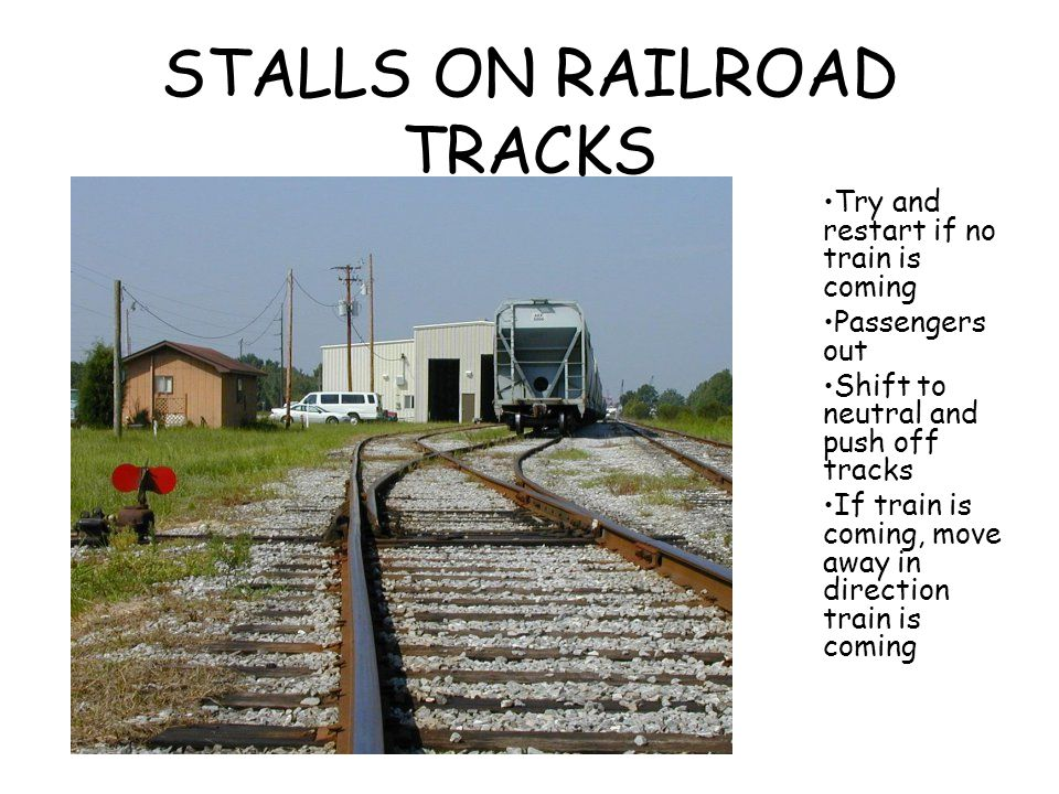 STALLS ON RAILROAD TRACKS