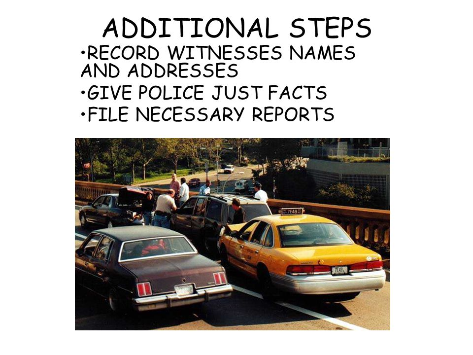 ADDITIONAL STEPS RECORD WITNESSES NAMES AND ADDRESSES