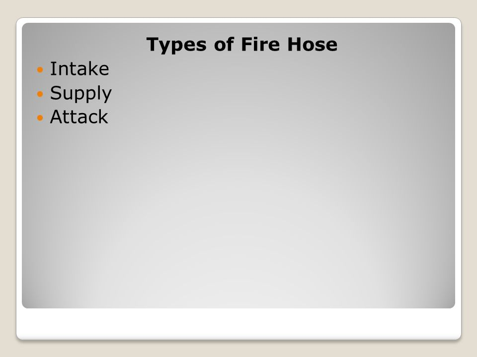 Types of Fire Hose Intake Supply Attack